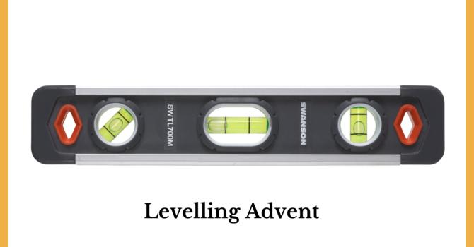 "Sermon ""Levelling Advent"""