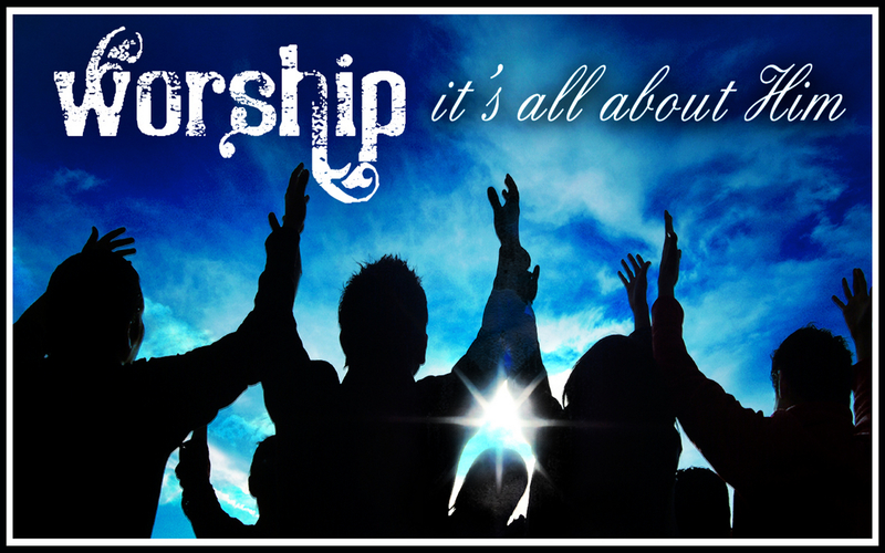 Worship: Knowing and Loving God