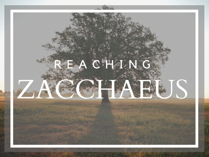 Reaching Zacchaeus