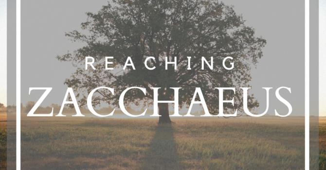 Reaching Zacchaeus