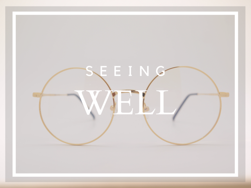Seeing well