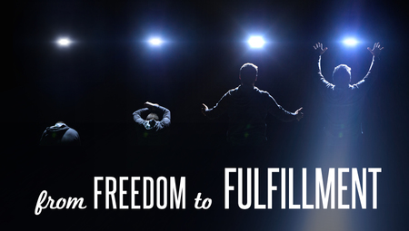 From Freedom to Fulfillment