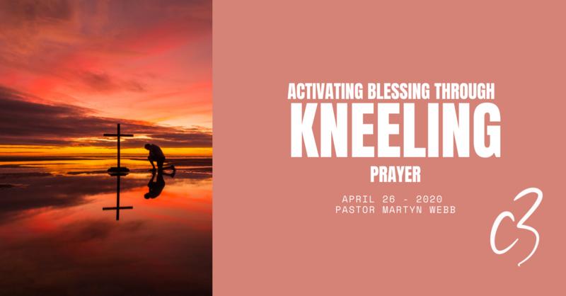 Activating Blessing Through Kneeling Prayer