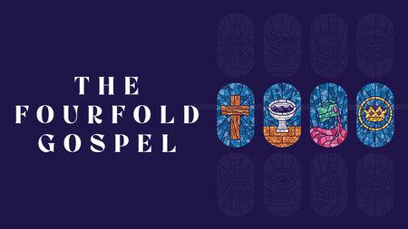 Fourfold Gospel