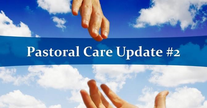 Pastoral Care Update #2 image
