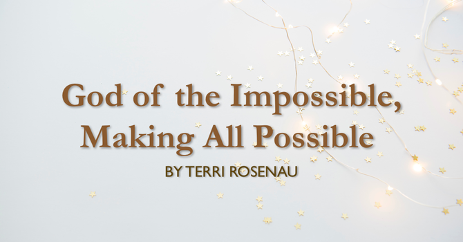 God of the Impossible, Making All Possible image