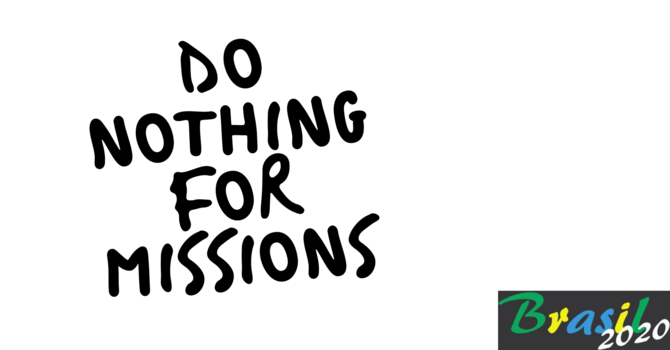 Do Nothing for Missions