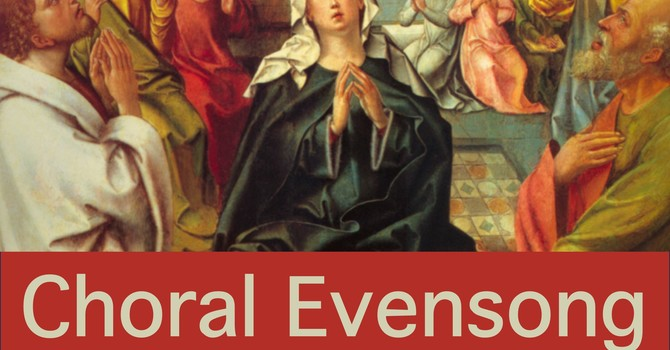 Choral Evensong for Pentecost