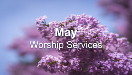 May 2020 Worship Series