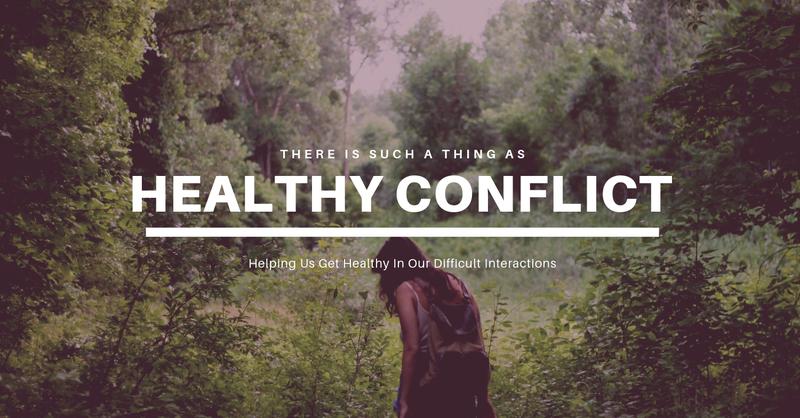 Healthy Conflict