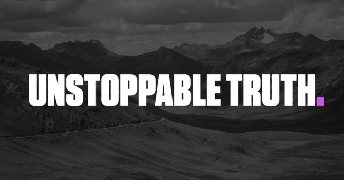 Unstoppable Truth image