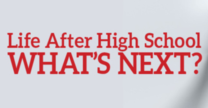 Whats Next After High School? image
