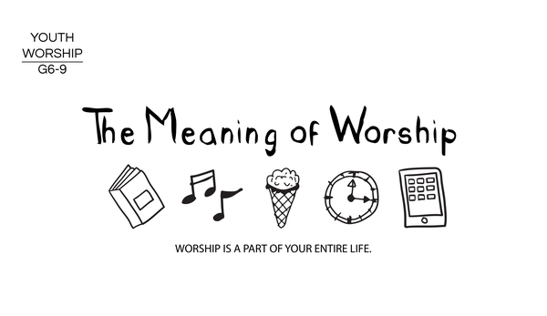 The Meaning of Worship
