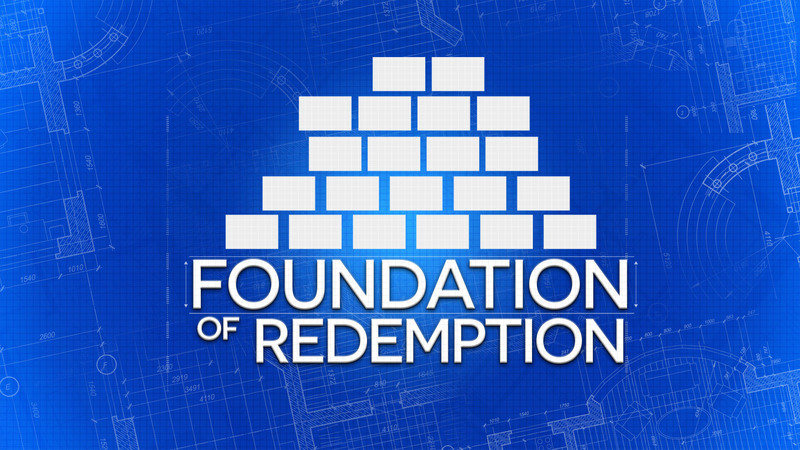 Foundation of Redemption