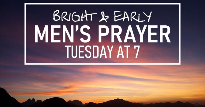 Men's Bright&Early Prayer