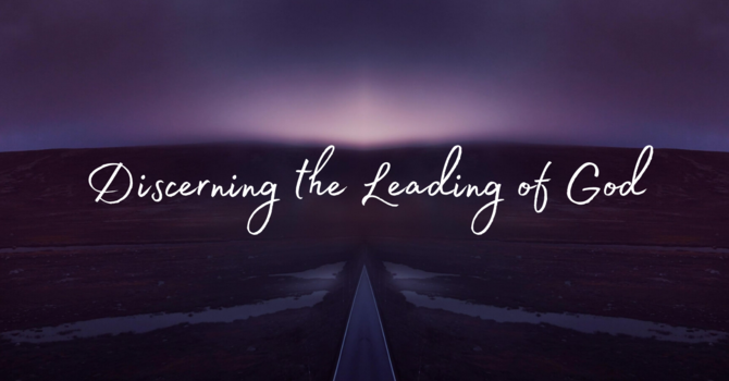 Discerning the Leading of God