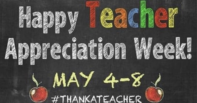 It's Teacher Appreciation Week! image