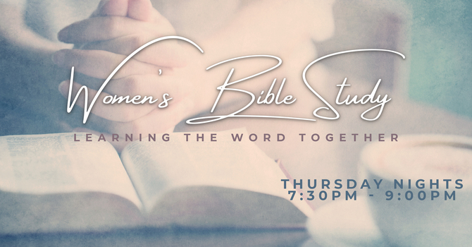 Thursday Night Women's Bible Study