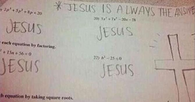 The Answer Is Always Jesus