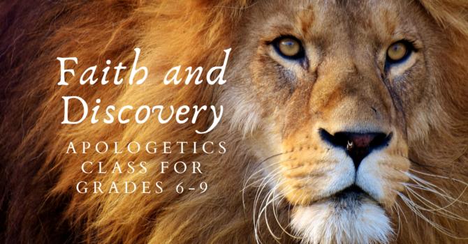 Faith and Discovery Class