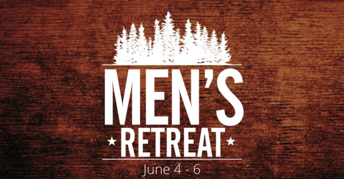 Men's Retreat [Pending]