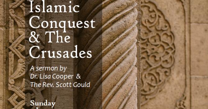 Jerusalem: Islamic Conquest & The Crusades