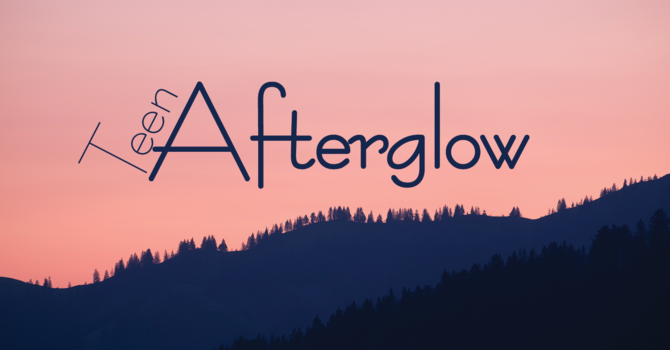 Teen Afterglow