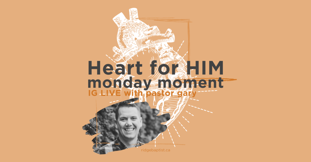 Heart for HIM | Monday Moment on IG LIVE