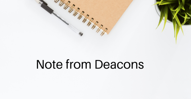 Note from Deacons