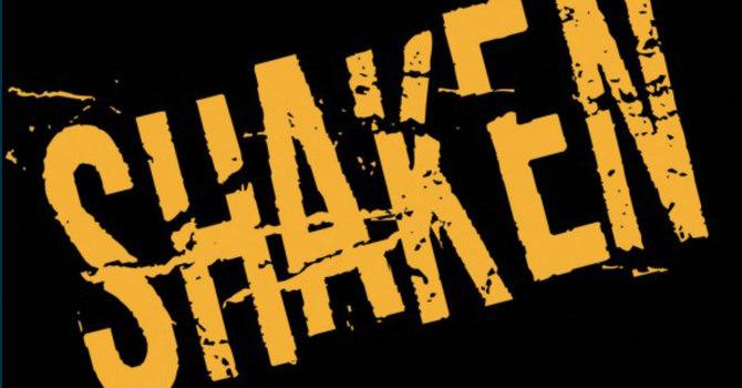Shaken - What Matters?