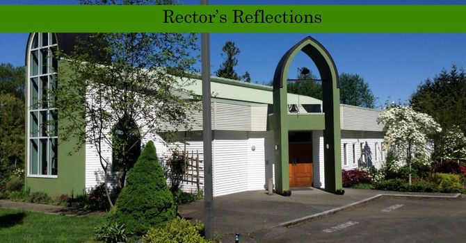 10 May (Easter 5) - Rector's Reflections