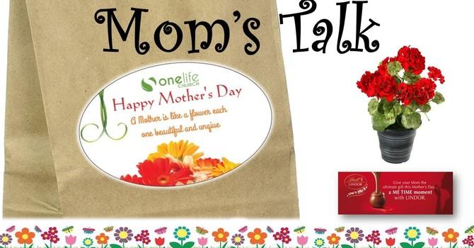 Mom's Talk May 10 2020