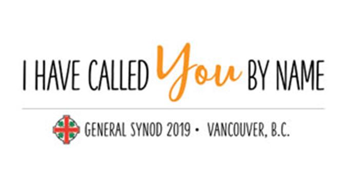 General Synod 2019 Begins this Week in Vancouver