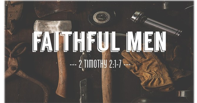 Faithful Men