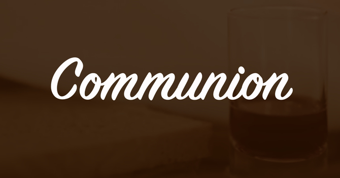 The Lord's Supper / Communion image
