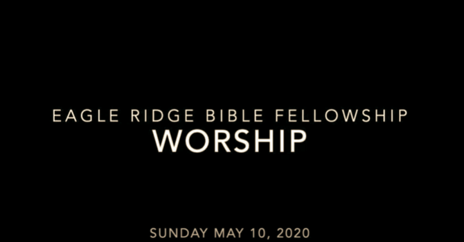Worship May 10, 2020 image