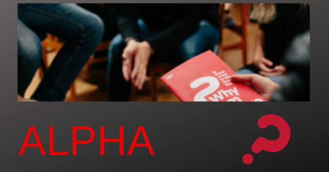 Alpha Course (Cantonese with Zoom) 廣東話啓發課程