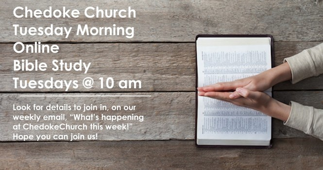 Tuesday  Online Bible Study ~ Tuesdays @ 10 am