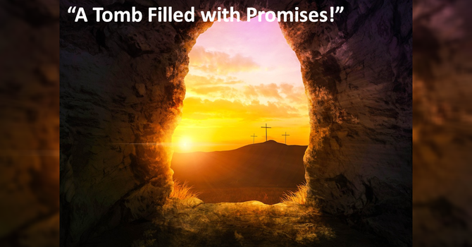 A Tomb Filled with Promises