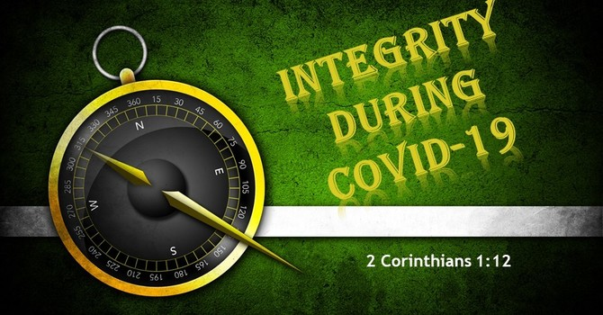 Integrity during COVID-19