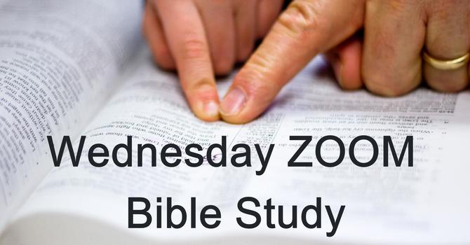 Wednesday ZOOM Bible Study image