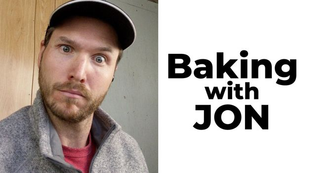 Baking with Jon