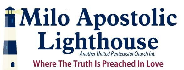 Milo Apostolic Lighthouse