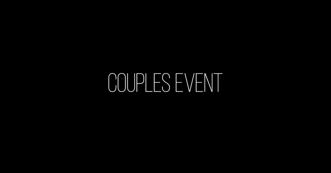 COUPLES GROW NIGHT