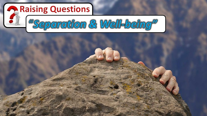 Separation and Social Well Being