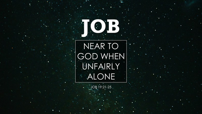 Near To God When Unfairly Alone