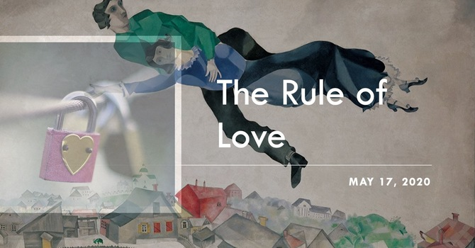 The Rule of Love