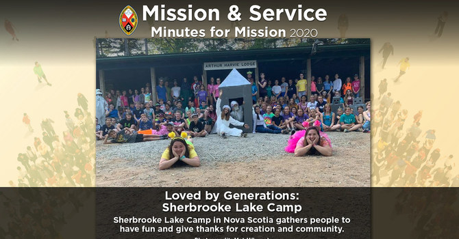 Minute for Mission: Loved by Generations – Sherbrooke Lake Camp image
