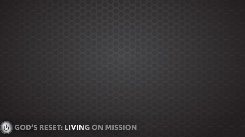 Living on Mission
