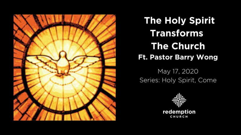 The Holy Spirit Transforms the Church